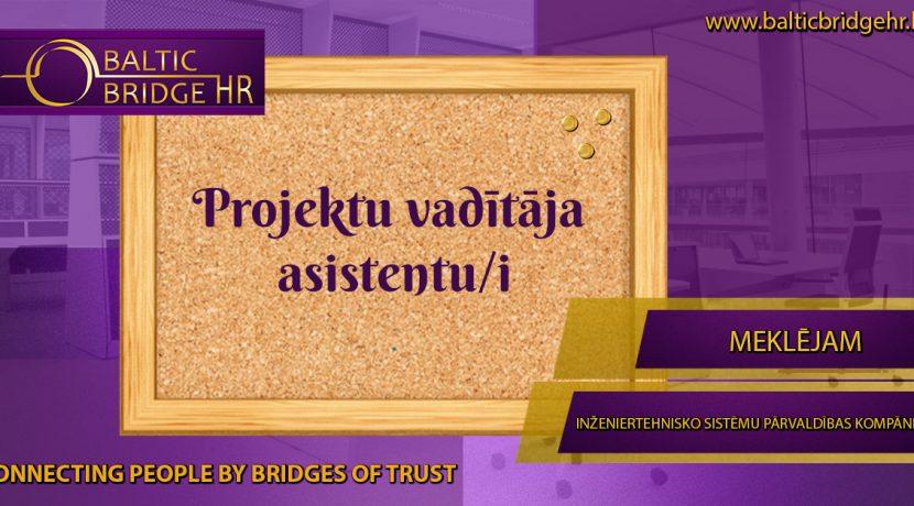PROJEKTU VADĪTĀJA ASISTENTS/-E